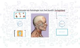 Anatomie en fysiologie hoofd- halsgebied