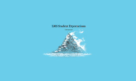 Copy of LMS Student Expectations