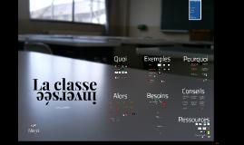 La classe inversée : présentation de D Gagné