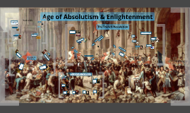 Absolutism & Enlightenment