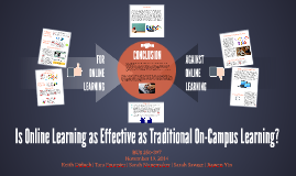 Copy of Is online learning as effective as traditional on-campus lea