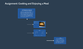 Assignment: Cooking and Enjoying a Meal