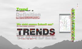 Trends Input / Kurzvortrag