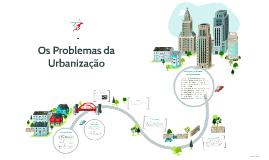 Os Problemas da Urbanização