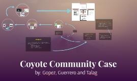 Coyote Community Case