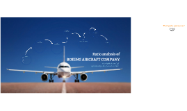 Ratio Analysis of Boeing Aircraft Company