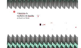 Copy of Histórico da medicina de familia no Brasil e no Mundo