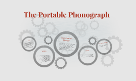 The Portable Phonograph