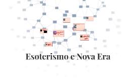 Esoterismo e Nova Era