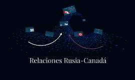 Relaciones Rusia-Canadá
