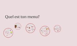 Quel est ton menu?