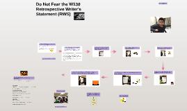 W130 Retrospective Essay