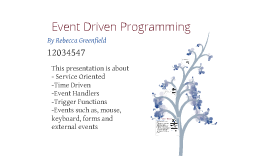 Copy of Event Driven Programming