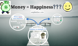 Does Money give Happiness ?