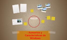 accesorios y caracteristicas de Windows