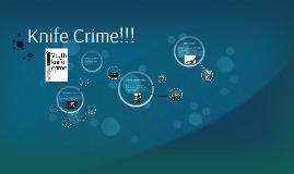 Knife Crime!!!