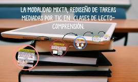 LA MODALIDAD MIXTA, REDISEÑO DE TAREAS MEDIADAS POR TIC EN