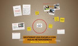 Copy of GESTIONAR UNA ESCUELA CON AULAS HETEROGENEAS
