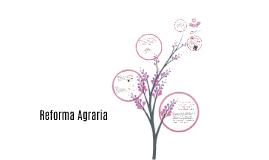 Copy of Reforma Agraria