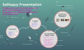Soliloquy Presentation