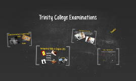 Trinity College Examinations