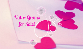 Val-o-Grams for Sale!