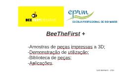 BeeTheFirst +   EPRM