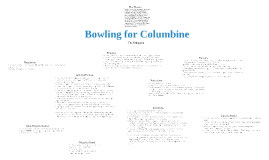 Bowling for Columbine (Summary of Learning)
