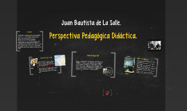 Juan Bautista de La Salle.