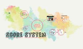 Copy of Score system