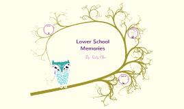 Lower School Memories