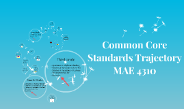Common Core Standards Trajectory