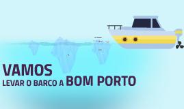 LEVAR O BARCO A BOM PORTO