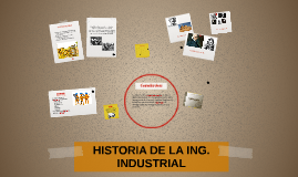 Copy of HISTORIA DE LA ING. INDUSTRIAL