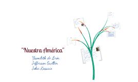 Nuestra America - Jose Marti