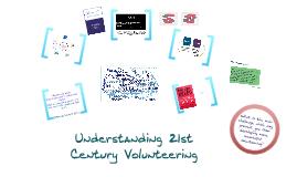 Copy of Understanding 21st Century Volunteering
