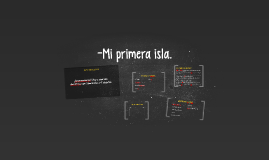Copy of -Mi primera isla.