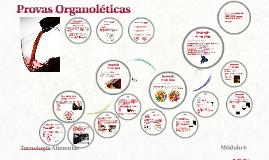 Uma prova organolética de um vinho é feita com recurso aos n