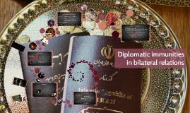 Diplomatic immunities in bilateral relations