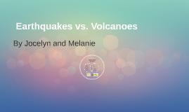 Earthquakes vs. Volcanoes