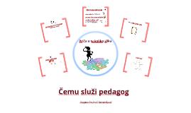 Čemu služi pedagog