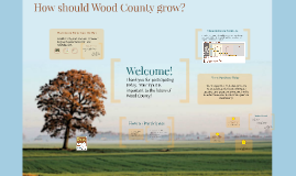 How should Wood County Grow?