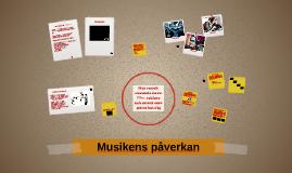 Copy of Musikens påverkan åk4