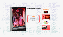 Red light voor criminaliteit?