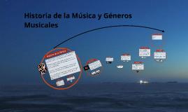 Copy of Historia de la Música y generos musicales
