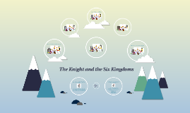 The Knight and the Six Kingdoms