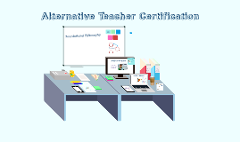 Alternative Teacher Certification