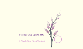 Oncology Drug Update - 2012