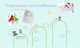 Architecture and Trigonometry