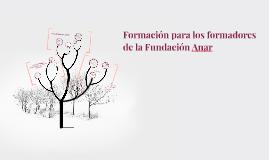 Copy of Formación para los formadores de la Fundación Anar